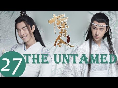 ENG SUB《陈情令 The Untamed》EP27——主演:肖战、王一博、孟子义