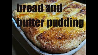 How to make bread and butter pudding with homemade custard