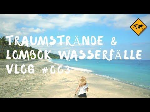 Lombok Wasserfälle und Traumstrände im Nordwesten - Vlog #003 | unaufschiebbar.de