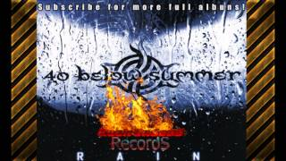 40 Below Summer - Rain Full Album HD