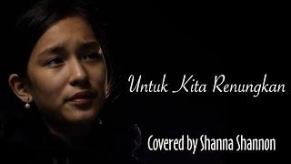 Download lagu Shanna Shannon Untuk Kita Renungkan Mp3