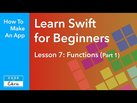 Learn Swift for Beginners – Ep 7 – Functions Part 1