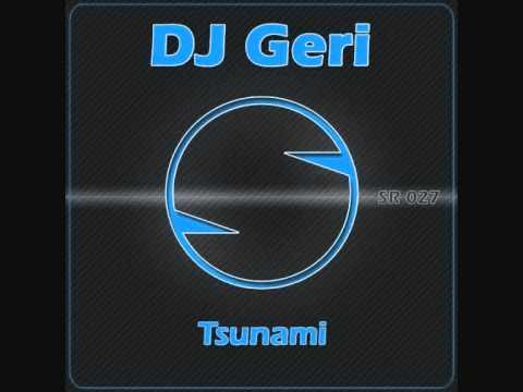 DJ Geri - Tsunami (Original Mix)
