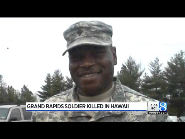 Army identifies Grand Rapids soldier killed in Hawaii training accident