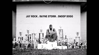 Win (Remix)   Jay Rock Ft. Rayne Storm & Snoop Dogg
