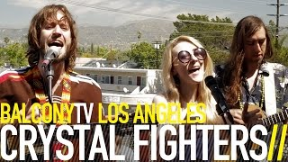 CRYSTAL FIGHTERS - YELLOW SUN (BalconyTV)