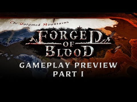 Forged of Blood | Official Gameplay Preview - Part 1 thumbnail