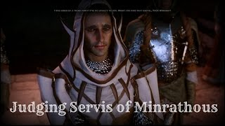 Dragon Age Inquisition: Judging Servis from Minrathous (All Options)