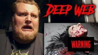 SCARY DEEP WEB VIDEOS! DO NOT WATCH ALONE!!! *WARNING!*