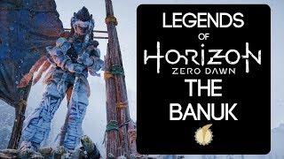 Legends of Horizon Zero Dawn: The Banuk