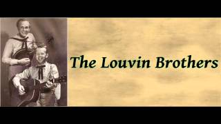 When I Stop Dreaming - The Louvin Brothers
