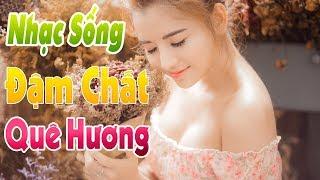 nhac-song-ha-tay-moi-det-lien-khuc-nhac-song-gai-xinh-tru-tinh-que-huong-mien-tay-remix-2019