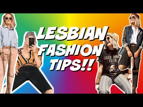 Lesbian Fashion Tips 2019