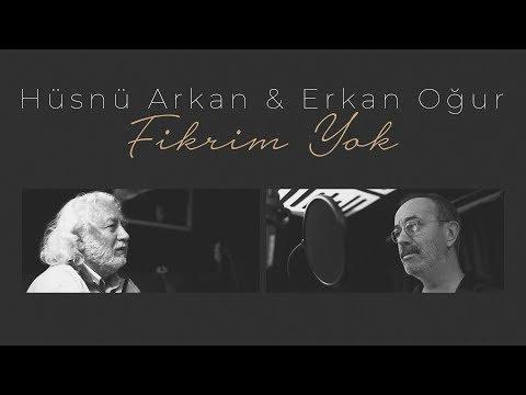 Hüsnü Arkan Amp Erkan Oğur Fikrim Yok Video Klip 2019