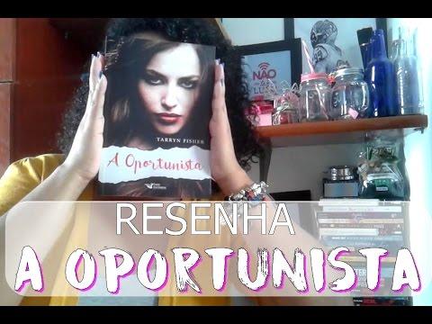 Resenha - A oportunista