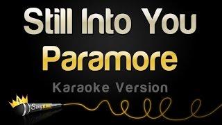 Paramore - Still Into You (Karaoke Version)