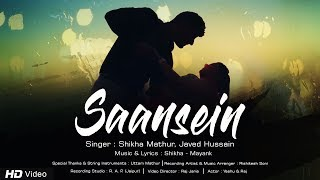 Saansein Full Video Song by Shikha-Mayank Feat   - YouTube