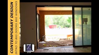 Home Construction; Contemporary Design: Intro to Big Doors Big Windows