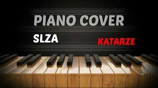Slza - Katarze - Piano Cover