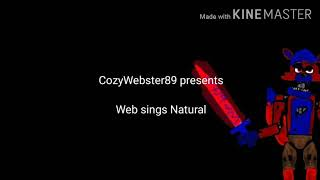 Webster sings Natural