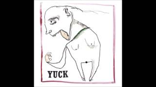Yuck  -  Operation