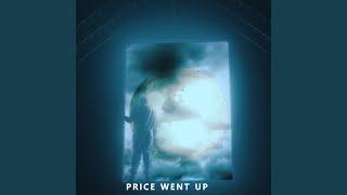Price Went Up