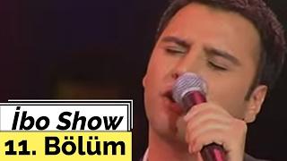 Alişan   İbo Show   11. Bölüm (2005)