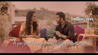 Same To Same | A Perfect Arrange Marriage Conversation | Shots Pictures