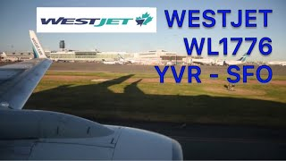 Westjet WS1776 (YVR-SFO) Flight Report