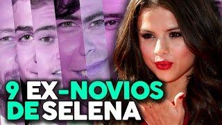 9 Ex 'Novios' de Selena Gómez!