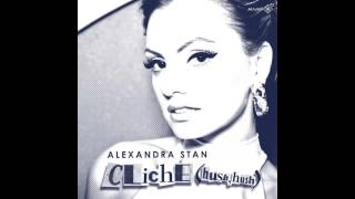 Alexandra Stan - Cliche (Hush Hush) [Radio Edit] (Audio) HD