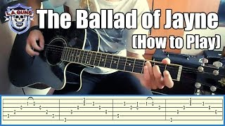 L.A. Guns - The Ballad of Jayne with tabs (How to play)