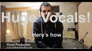 Huge Vocals, No Plugins, Here's How....