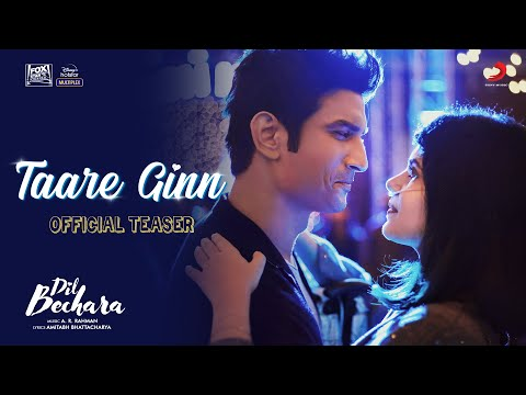Taare Ginn Lyrics – DIL BECHARA Song Lyrics – Sushant Singh Rajput