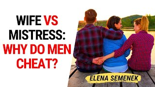 Consequences of dating a Married Man. Wife vs Mistress. Why do men cheat.