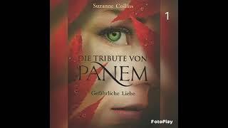 1 - Gefährliche Liebe - Die Tribute von Panem