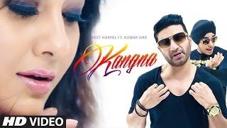 Preet Harpal: Kangna (Mp3) Kuwar Virk | Latest Punjabi Song 2015 | T-Series Apnapunjab