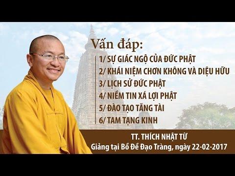 Vấn đáp: Sự giác ngộ của Đức Phật, Tam Tạng Kinh, Lịch sử Đức Phật, Niềm tin Xá Lợi Phật, Đào tạo Tăng tài