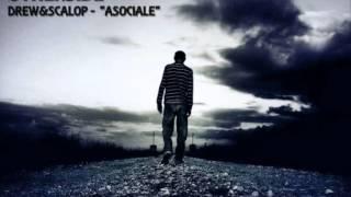 "DREW & SCALOP (OTHERSIDE) - ""ASOCIALE"""