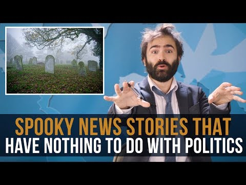 Spooky News Stories That Have Nothing To Do With Politics - SOME MORGUE NEWS