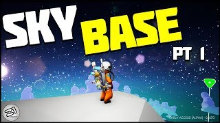 Starting the SKY BASE! Astroneer Update 8.0 Gameplay | Z1 Gaming