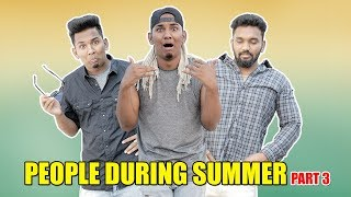 People During Summer - 3 | ft. Pichi Yakuu | Warangal Diaries
