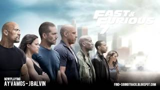 Furious 7   Soundtrack #8 ( J Balvin   Ay Vamos )