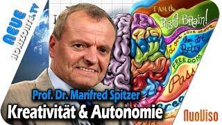 Kreativität und Autonomie – Prof. Manfred Spitzer