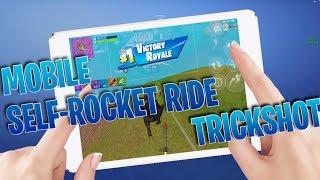 Fortnite Mobile Self Rocket Ride Trickshot For Win