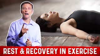 How Much Rest & Recovery Do We Really Need With Exercise?