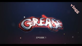 Grease vlogg | episode 1