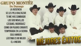 Grupo Montéz de Durango - Mejores Éxitos del Recuerdo