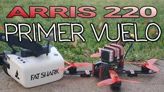 ARRIS X220 & FAT SHARK-FPV DRONE Primera Experiencia en ESPAÑOL