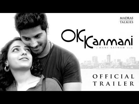 Ok Kanmani - First Trailer- Mani Rathnam